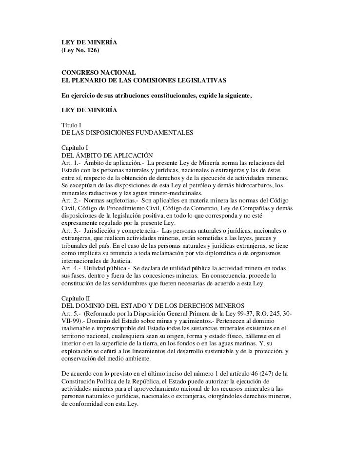 LEY DE MINERÍA (Ley No. 126)   CONGRESO NACIONAL EL PLENARIO DE LAS COMISIONES LEGISLATIVAS  En ejercicio de sus atribucio...