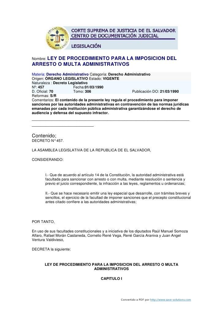 Nombre: LEY         DE PROCEDIMIENTO PARA LA IMPOSICION DEL ARRESTO O MULTA ADMINISTRATIVOS Materia: Derecho Administrativ...