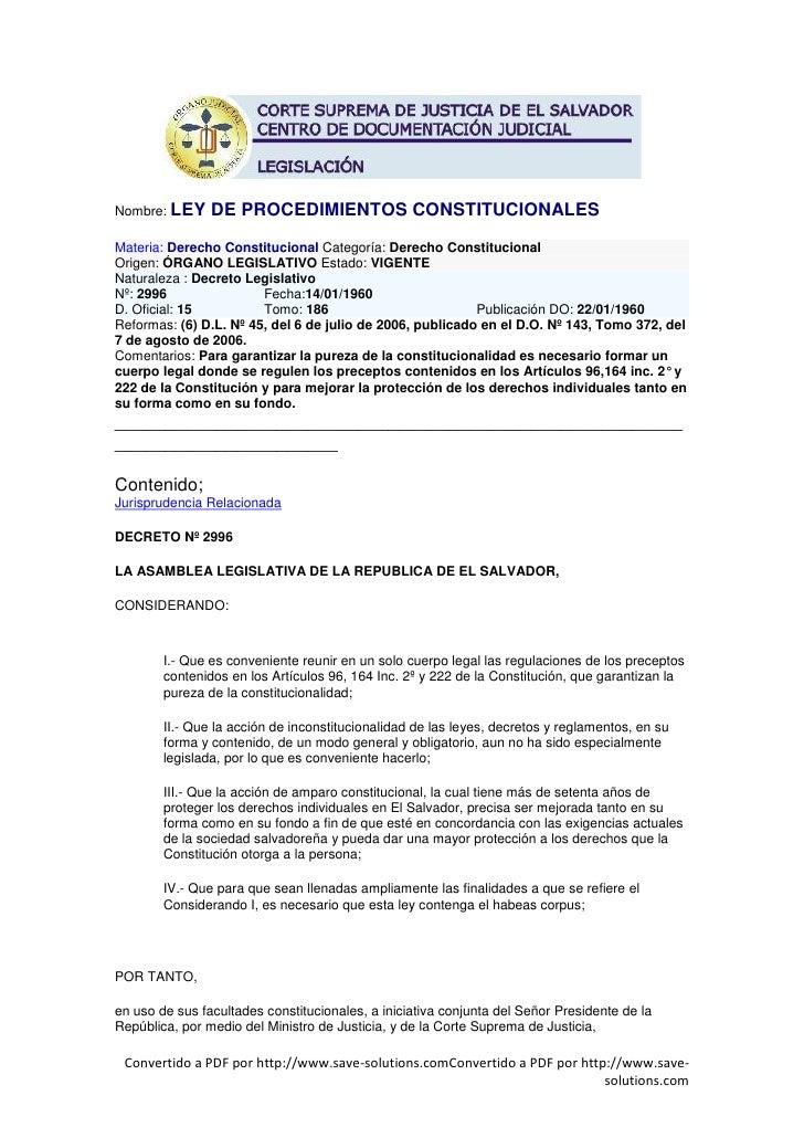 Nombre: LEY     DE PROCEDIMIENTOS CONSTITUCIONALES Materia: Derecho Constitucional Categoría: Derecho Constitucional Orige...