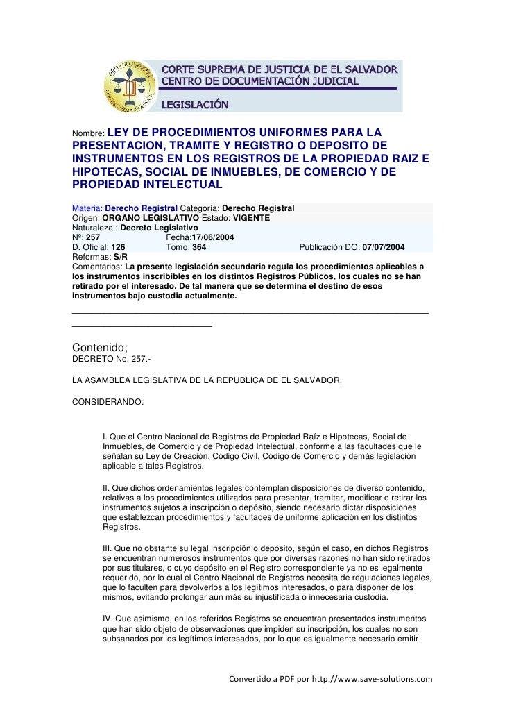 Nombre: LEY         DE PROCEDIMIENTOS UNIFORMES PARA LA PRESENTACION, TRAMITE Y REGISTRO O DEPOSITO DE INSTRUMENTOS EN LOS...