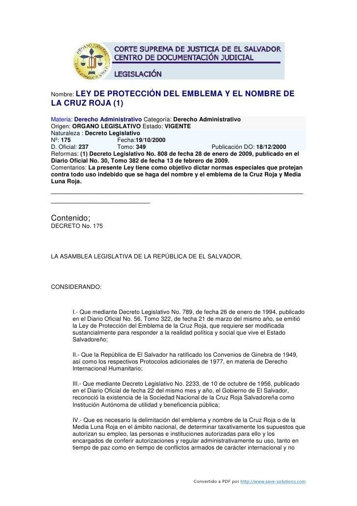 Nombre: LEY          DE PROTECCIÓN DEL EMBLEMA Y EL NOMBRE DE LA CRUZ ROJA (1) Materia: Derecho Administrativo Categoría: ...