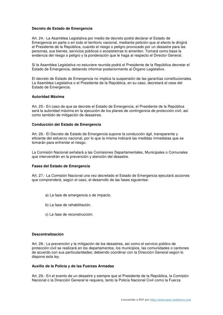 Decreto de Estado de Emergencia  Art. 24.- La Asamblea Legislativa por medio de decreto podrá declarar el Estado de Emerge...