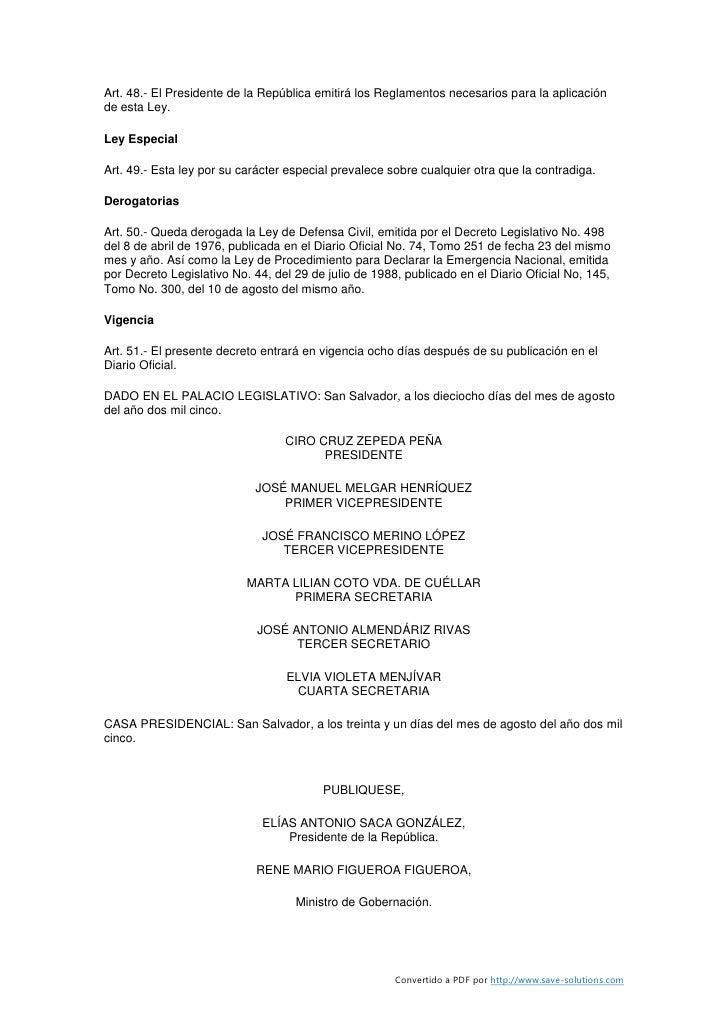 Art. 48.- El Presidente de la República emitirá los Reglamentos necesarios para la aplicación de esta Ley.  Ley Especial  ...