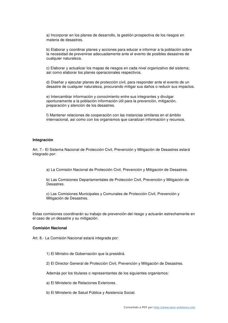 a) Incorporar en los planes de desarrollo, la gestión prospectiva de los riesgos en         materia de desastres.         ...