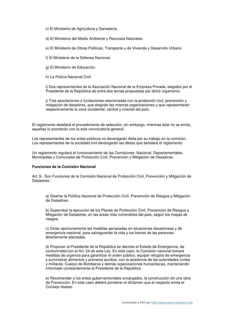 c) El Ministerio de Agricultura y Ganadería.          d) El Ministerio del Medio Ambiente y Recursos Naturales.          e...