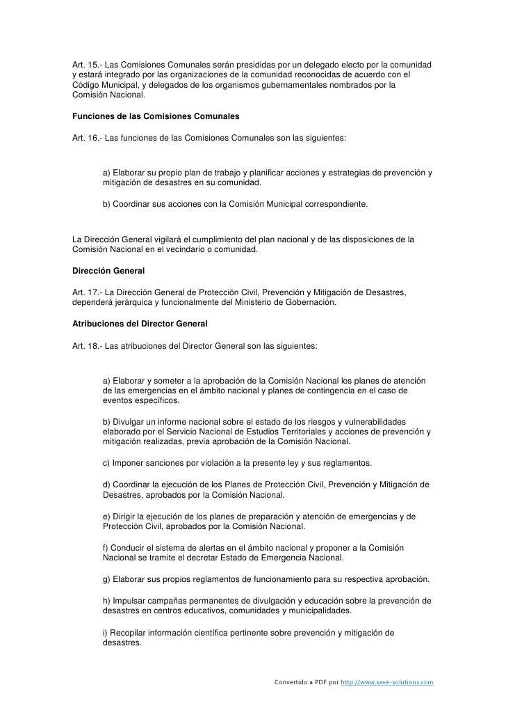 Art. 15.- Las Comisiones Comunales serán presididas por un delegado electo por la comunidad y estará integrado por las org...