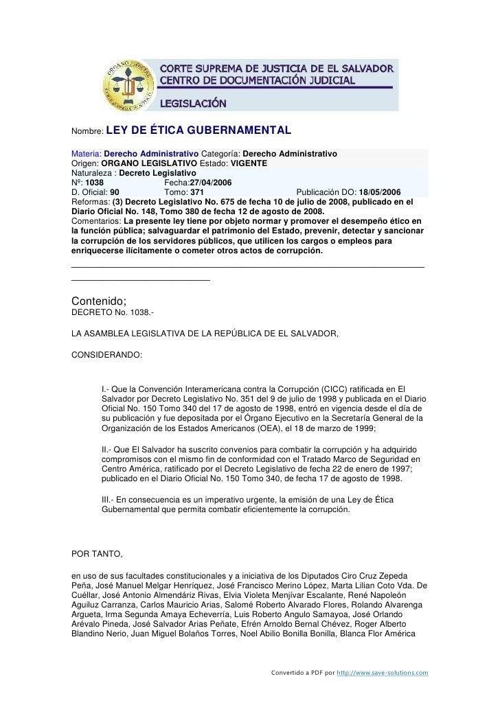 Nombre: LEY    DE ÉTICA GUBERNAMENTAL Materia: Derecho Administrativo Categoría: Derecho Administrativo Origen: ORGANO LEG...