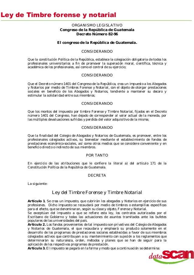 ORGANISMO LEGISLATIVO Congreso de la República de Guatemala Decreto Número 82-96 El congreso de la República de Guatemala....