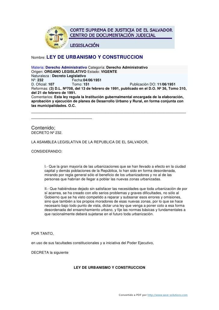 Nombre: LEY     DE URBANISMO Y CONSTRUCCION Materia: Derecho Administrativo Categoría: Derecho Administrativo Origen: ORGA...