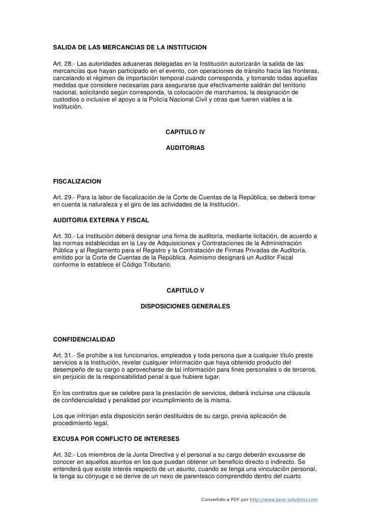 SALIDA DE LAS MERCANCIAS DE LA INSTITUCION  Art. 28.- Las autoridades aduaneras delegadas en la Institución autorizarán la...