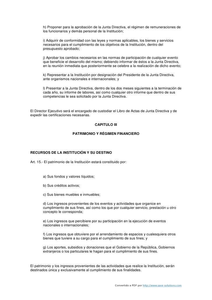 h) Proponer para la aprobación de la Junta Directiva, el régimen de remuneraciones de         los funcionarios y demás per...