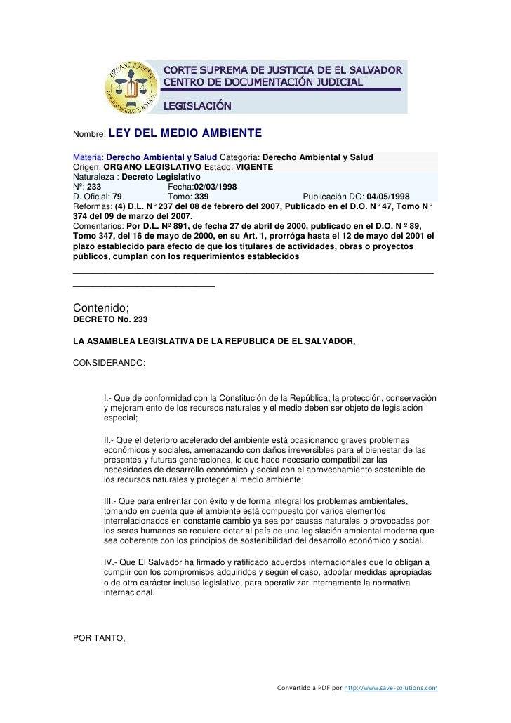 Nombre: LEY    DEL MEDIO AMBIENTE Materia: Derecho Ambiental y Salud Categoría: Derecho Ambiental y Salud Origen: ORGANO L...