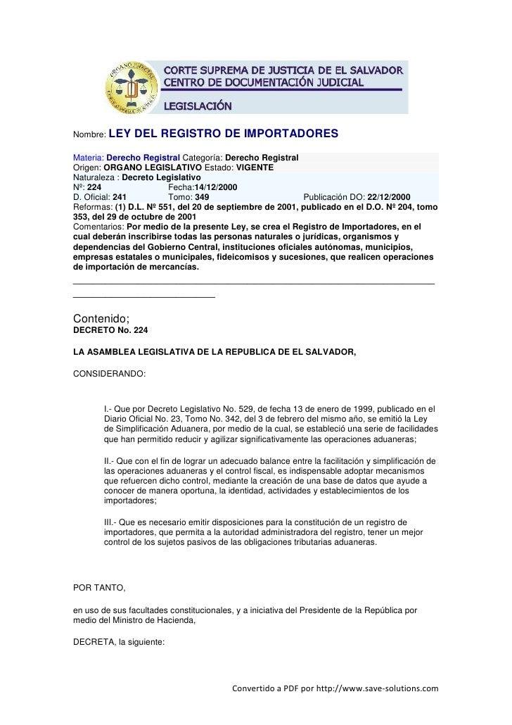 Nombre: LEY     DEL REGISTRO DE IMPORTADORES Materia: Derecho Registral Categoría: Derecho Registral Origen: ORGANO LEGISL...