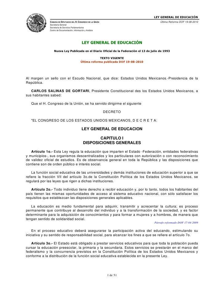LEY GENERAL DE EDUCACIÓN               CÁMARA DE DIPUTADOS DEL H. CONGRESO DE LA UNIÓN                                Últi...