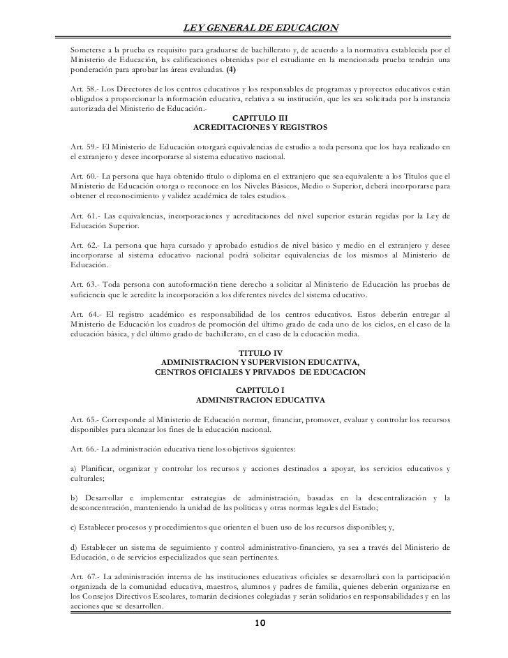 LEY GENERAL DE EDUCACIONSometerse a la prueba es requisito para graduarse de bachillerato y, de acuerdo a la normativa est...