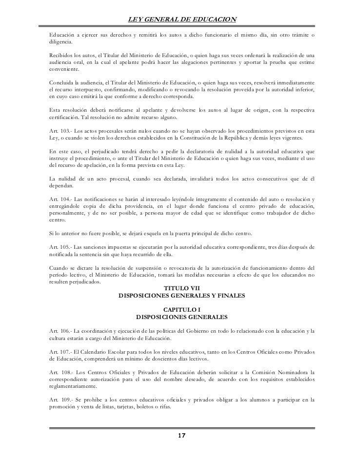 LEY GENERAL DE EDUCACIONEducación a ejercer sus derechos y remitirá los autos a dicho funcionario el mismo día, sin otro t...