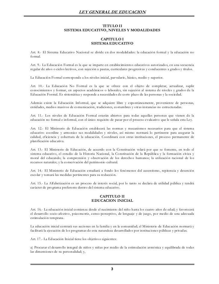 LEY GENERAL DE EDUCACION                                        TITULO II                        SISTEMA EDUCATIVO, NIVELE...