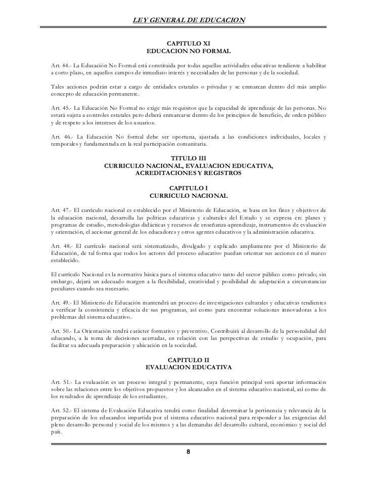 LEY GENERAL DE EDUCACION                                           CAPITULO XI                                       EDUCA...
