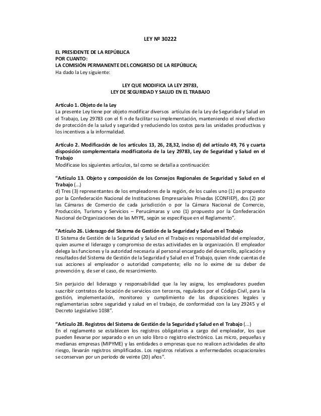 LEY Nº 30222 EL PRESIDENTE DE LA REPÚBLICA POR CUANTO: LA COMISIÓN PERMANENTE DEL CONGRESO DE LA REPÚBLICA; Ha dado la Ley...