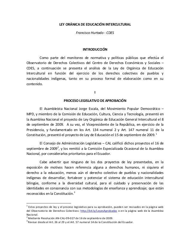 LEY ORÁNICA DE EDUCACIÓN INTERCULTURAL                                      Francisco Hurtado - CDES                      ...