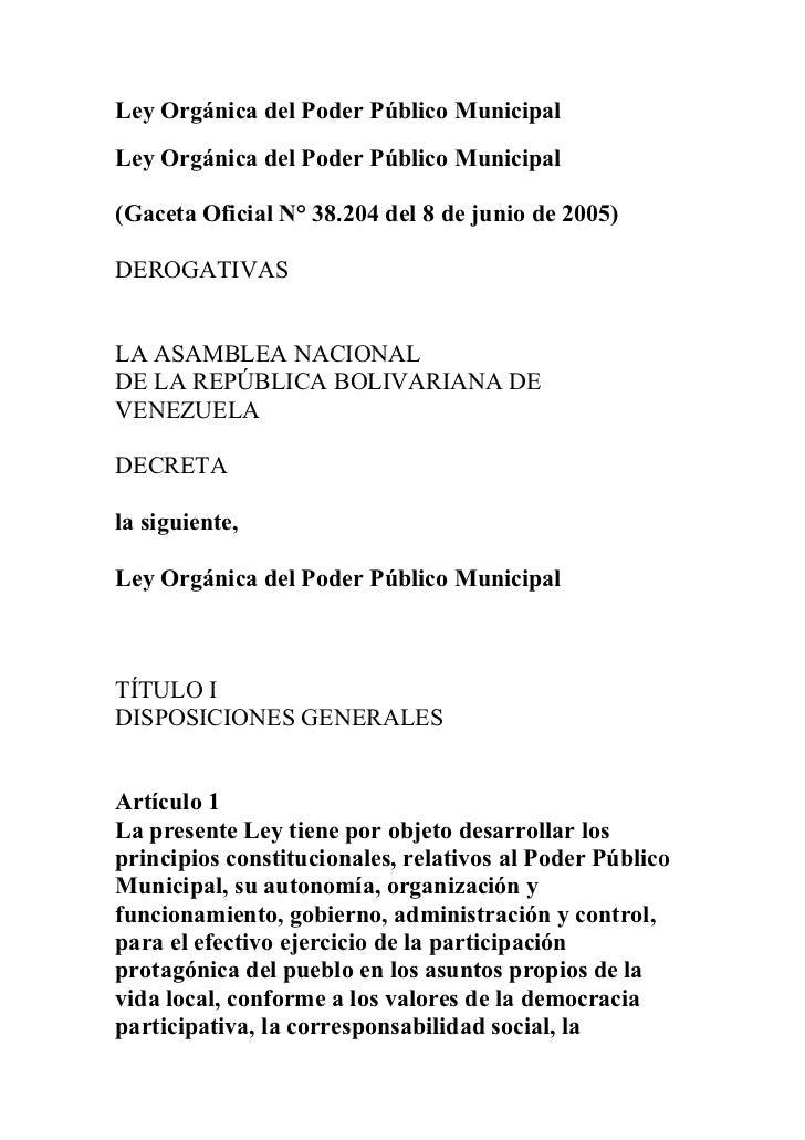 Ley Orgánica del Poder Público Municipal Ley Orgánica del Poder Público Municipal  (Gaceta Oficial N° 38.204 del 8 de juni...