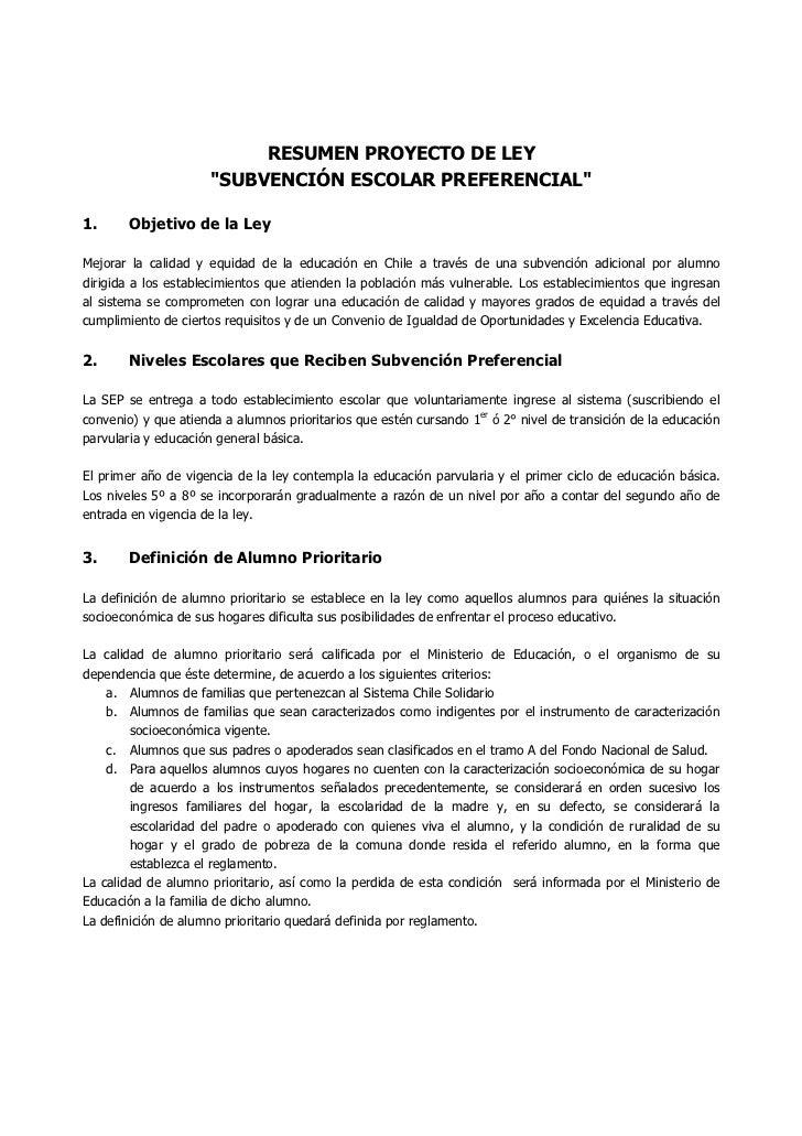 RESUMEN PROYECTO DE LEY                       quot;SUBVENCIÓN ESCOLAR PREFERENCIALquot;  1.      Objetivo de la Ley  Mejor...
