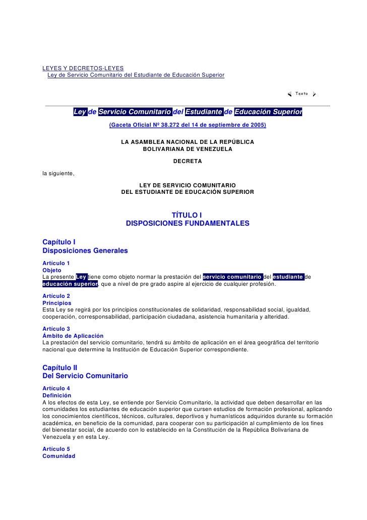 LEYES Y DECRETOS-LEYES  Ley de Servicio Comunitario del Estudiante de Educación Superior                                  ...