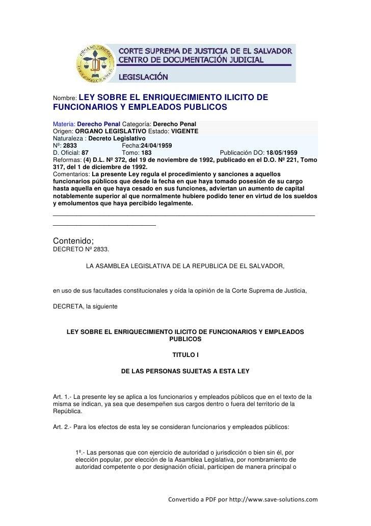 Nombre: LEY         SOBRE EL ENRIQUECIMIENTO ILICITO DE FUNCIONARIOS Y EMPLEADOS PUBLICOS Materia: Derecho Penal Categoría...