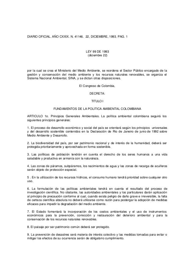 DIARIO OFICIAL. AÑO CXXIX. N. 41146. 22, DICIEMBRE, 1993. PAG. 1 LEY 99 DE 1993 (diciembre 22) por la cual se crea el Mini...