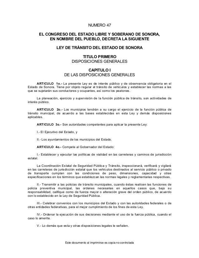 NUMERO 47 EL CONGRESO DEL ESTADO LIBRE Y SOBERANO DE SONORA, EN NOMBRE DEL PUEBLO, DECRETA LA SIGUIENTE LEY DE TRÁNSITO DE...