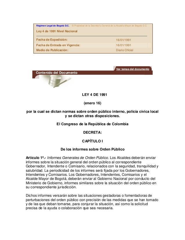 Régimen Legal de Bogotá D.C.   © Propiedad de la Secretaría General de la Alcaldía Mayor de Bogotá D.C.      Ley 4 de 1991...