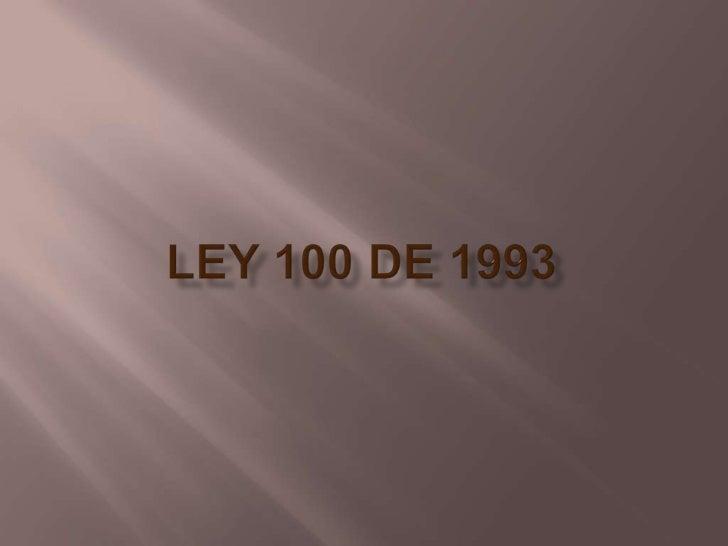 Ley 100 de 1993<br />