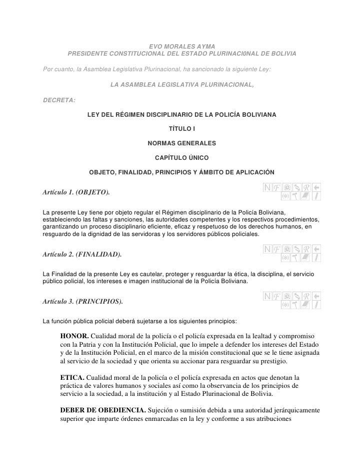 EVO MORALES AYMA         PRESIDENTE CONSTITUCIONAL DEL ESTADO PLURINACI0NAL DE BOLIVIAPor cuanto, la Asamblea Legislativa ...