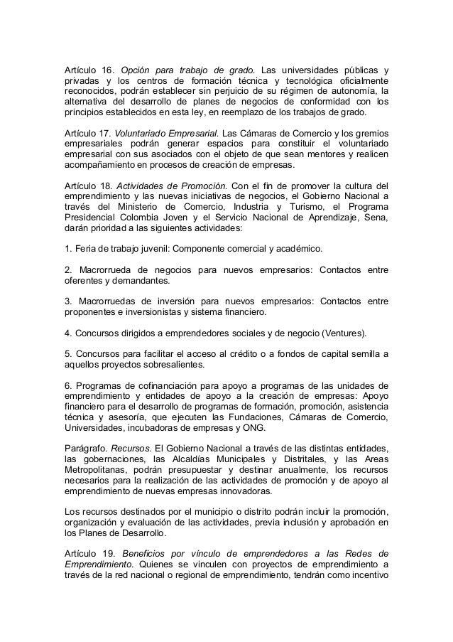 Artículo 16. Opción para trabajo de grado. Las universidades públicas y privadas y los centros de formación técnica y tecn...