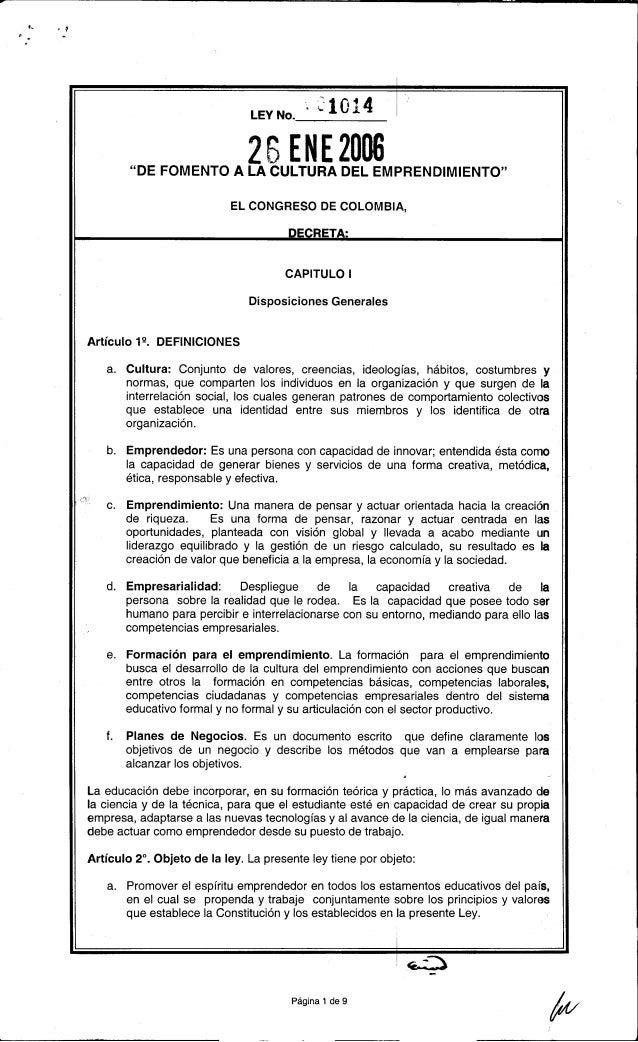 """~  """"-  f.  , .-  .~  .  LEYNO.':  1 O1 ~  .1  26 ENE 2006  """"DE FOMENTO A LA CULTURA DEL EMPRENDIMIENTO"""" EL CONGRESO DE COL..."""