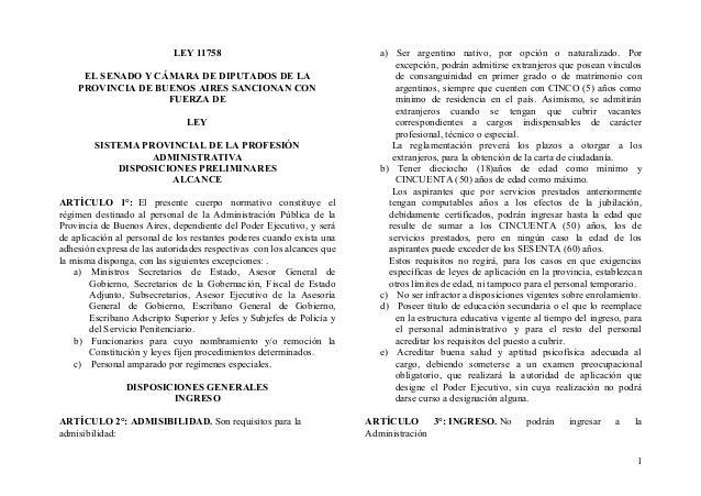 LEY 11758 EL SENADO Y CÁMARA DE DIPUTADOS DE LA PROVINCIA DE BUENOS AIRES SANCIONAN CON FUERZA DE LEY SISTEMA PROVINCIAL D...