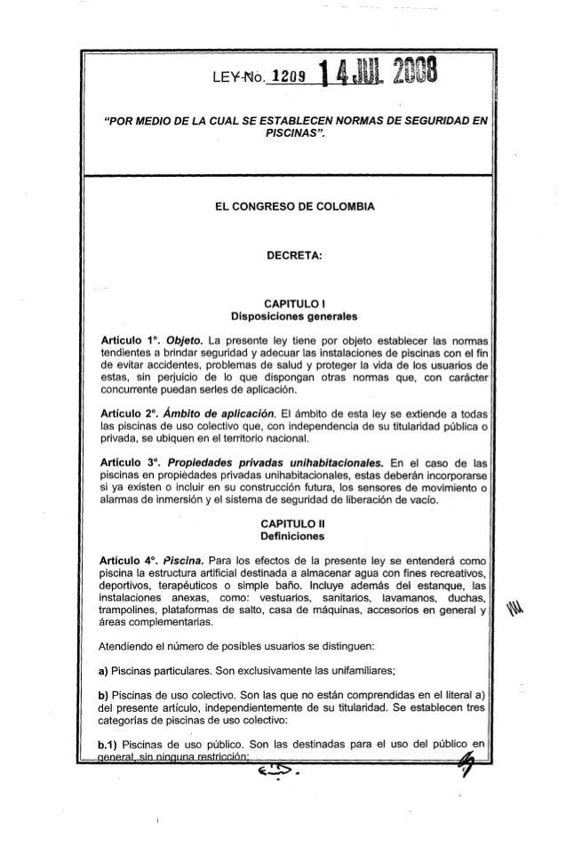 """""""POR MEDIO DE LA CUAL SE ESTABLECEN NORMAS DE SEGURIDAD EN PISCINAS"""". El CONGRESO DE COLOMBIA DECRETA: CAPITULO I Disposic..."""