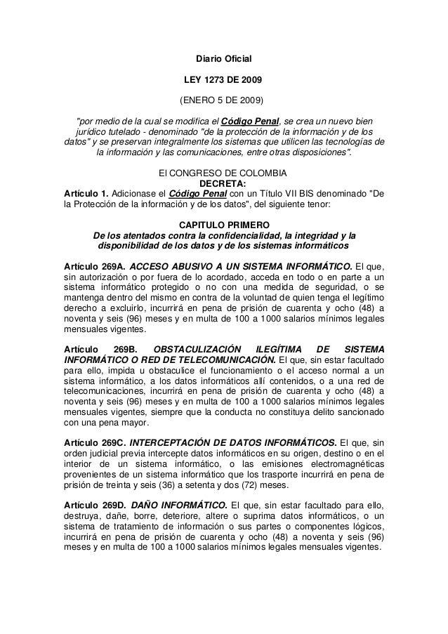 """Diario Oficial LEY 1273 DE 2009 (ENERO 5 DE 2009) """"por medio de la cual se modifica el Código Penal, se crea un nuevo bien..."""