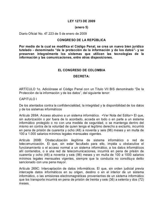 LEY 1273 DE 2009 (enero 5) Diario Oficial No. 47.223 de 5 de enero de 2009 CONGRESO DE LA REPÚBLICA Por medio de la cual s...