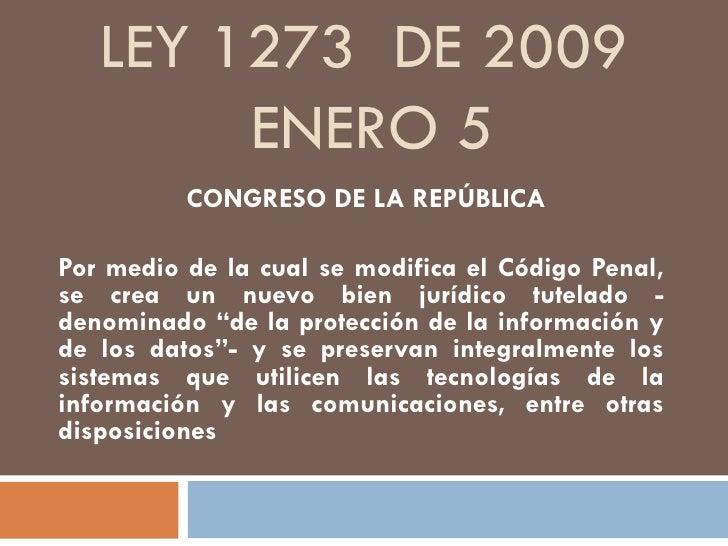 Ley 1273  Enero 5 de 2009