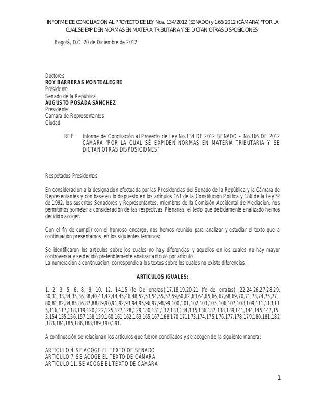 """INFORME DE CONCILIACIÓN AL PROYECTO DE LEY Nos. 134/2012 (SENADO) y 166/2012 (CÁMARA) """"POR LACUAL SE EXPIDEN NORMAS EN MAT..."""