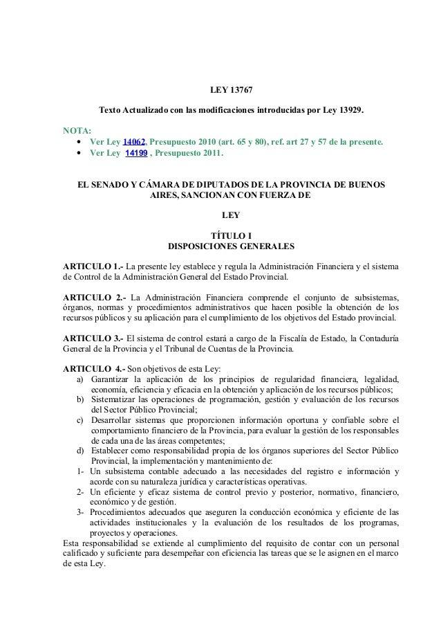 LEY 13767 Texto Actualizado con las modificaciones introducidas por Ley 13929. NOTA: • Ver Ley 14062, Presupuesto 2010 (ar...