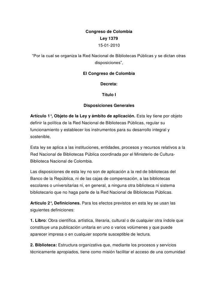 """Congreso de ColombiaLey 137915-01-2010 <br />""""Por la cual se organiza la Red Nacional de Bibliotecas Públicas y se dictan ..."""