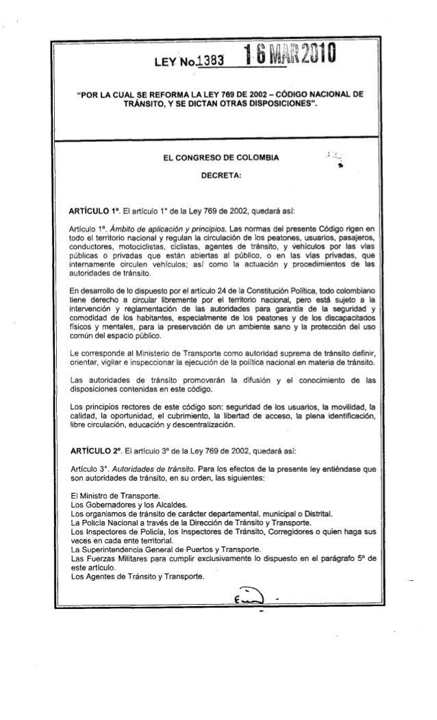 """""""POR LA CUAL SE REFORMA LA LEY 769 DE 2002 - CÓDIGO NACIONAL DE            TRÁNSITO, Y SE DICTAN OTRAS DISPOSICIONES"""".    ..."""
