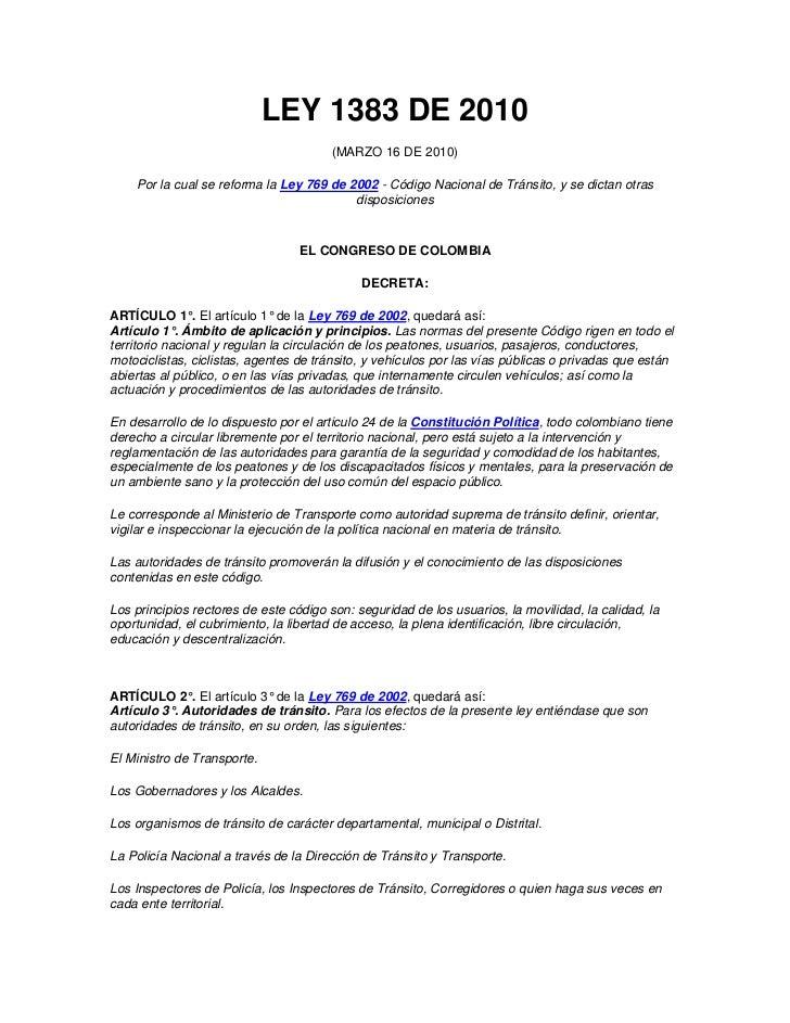 LEY 1383 DE 2010                                       (MARZO 16 DE 2010)    Por la cual se reforma la Ley 769 de 2002 - C...