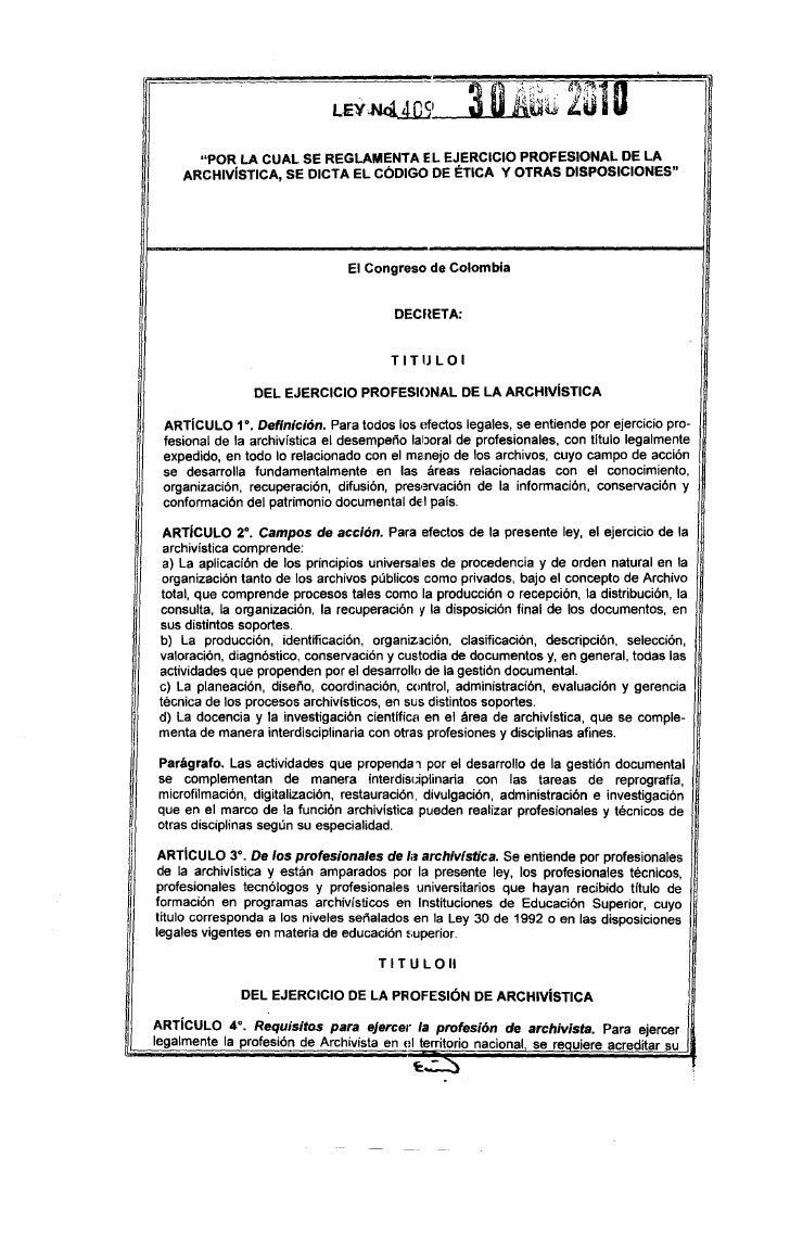 """LSY~'         """"POR LA CUAL SE REGLAMENTA EL EJERCICIO PROFESIONAL DE LA      ARCHIVíSTICA, SE DICTA EL CÓDIGO DE ÉTICA Y O..."""