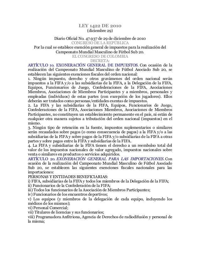 LEY 1422 DE 2010 (diciembre 29) Diario Oficial No. 47.937 de 29 de diciembre de 2010 CONGRESO DE LA REPÚBLICA Por la cual ...