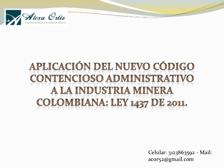 Celular: 3123863592 - Mail:acor52@gmail.com