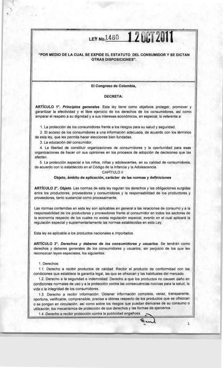 """""""POR MEDIO DE lA CUAL SE EXPIDE El ESTATUTO DEL CONSUMIDOR Y SE DICTAN                                 OTRAS DISPOSICIONES..."""