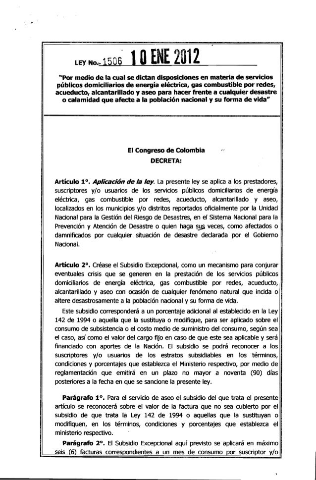 """LEY -No... 15O6 1OENE 2012 """"Por medio de la cual se dictan disposiciones en materia de servicios públicos domiciliarios de..."""